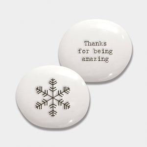 Ceramic Pebble - 'Thanks For Being Amazing'