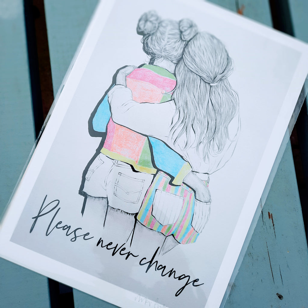Please never change - A4 Print - Luvit!
