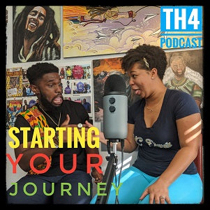 True Health 4ever Podcast Ep. 2 Starting Your Health Journey