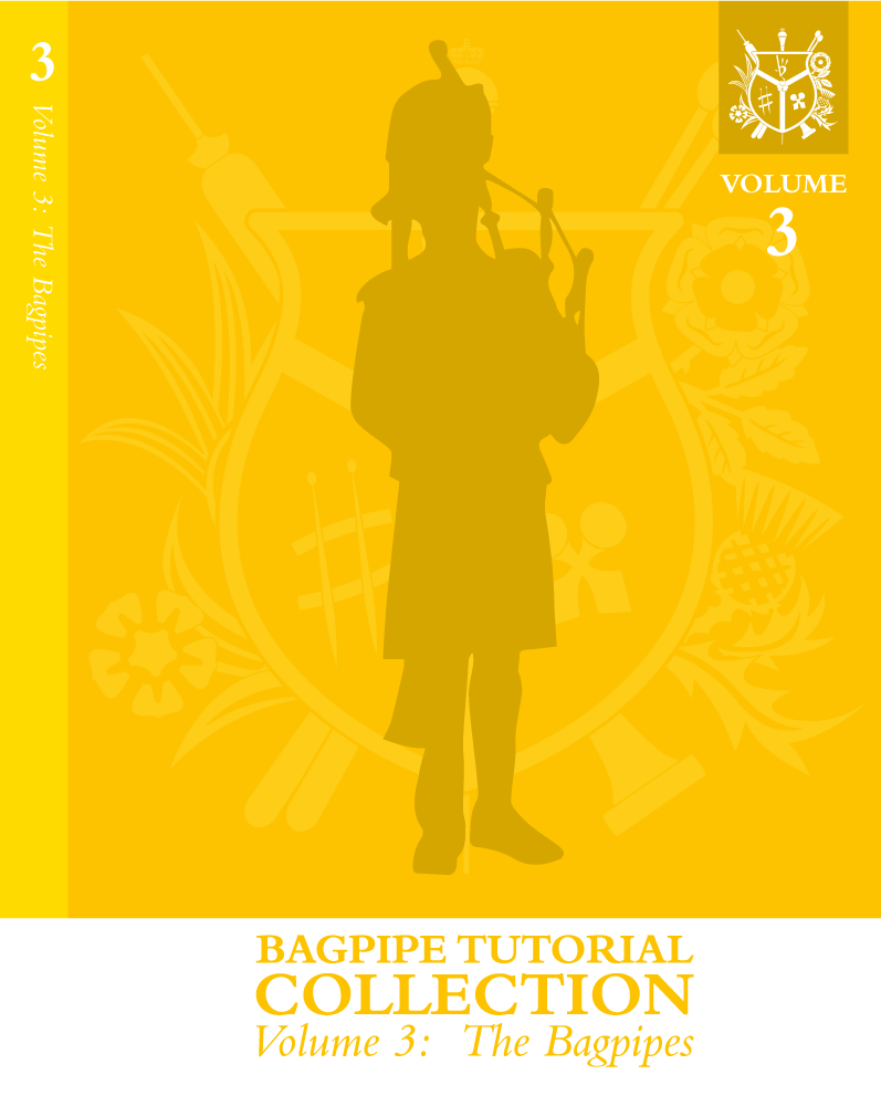 Volume 3: The Bagpipes