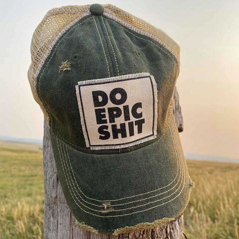 Do Epic Shit Distressed Trucker Hat