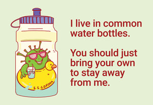 I live in common water bottles - C-Dude Family, Post-it-BAD COVID Signage