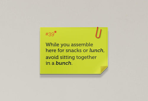 While you assemble here for snacks or lunch, avoid sitting in a bunch - Rhyme Family, Post-it-BAD COVID Signage