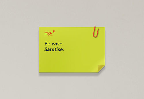 Be wise. Sanitise. - Rhyme Family, Post-it-BAD COVID Signage