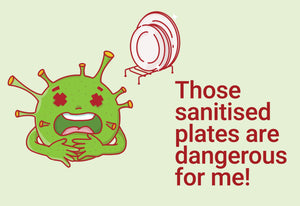 Those sanitised plates are dangerous for me! - C-Dude Family, Peel-BAD COVID Signage