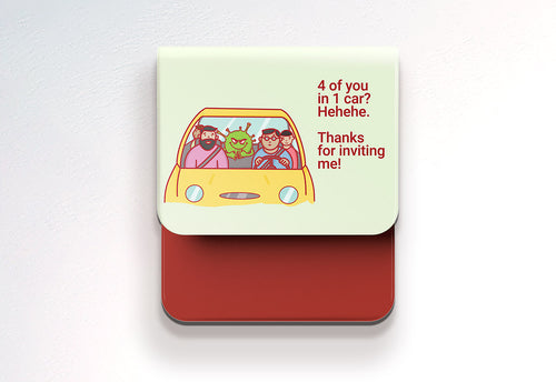 4 of you in 1 car? - C-Dude Family, Fold-BAD COVID Signage