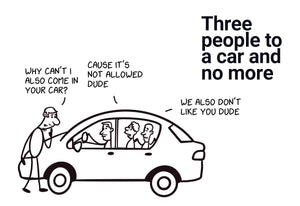 Three people to a car and no more - Stick Family, Fold-BAD COVID Signage