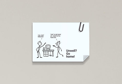 Unwell? Go home! - Stick Family, Post-it-BAD COVID Signage