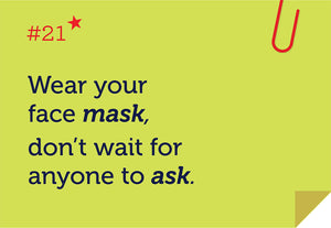 Wear your face mask, don't wait for anyone to ask - Rhyme Family, Post-it-BAD COVID Signage