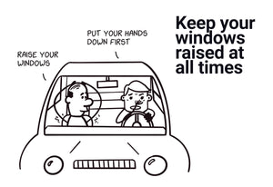 Keep your windows raised at all times - Stick Family, Post-it-BAD COVID Signage