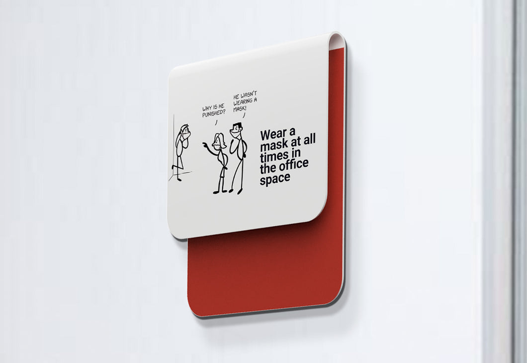 Wear a mask at all times in the office space - Stick Family, Fold-BAD COVID Signage