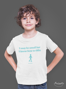"""I may be small"" Boy T-Shirt 100% Organic Cotton - Sweet Banana Riders"