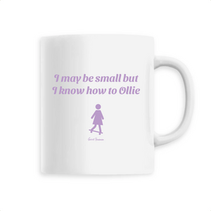 """I may be small"" Girl Mug - Sweet Banana Riders"