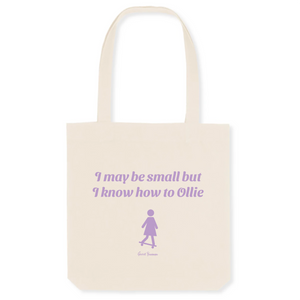 """I may be small"" Tote Bag in recycled Cotton and Polyester (GOTS label) - Sweet Banana Riders"