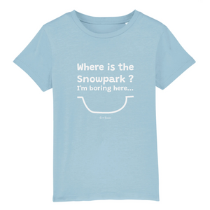 """Where is the Snowpark"" Kids T-Shirt 100% Organic Cotton - Sweet Banana Riders"