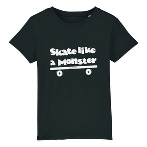 """Skate like a Monster"" Kids T-Shirt 100% Organic Cotton - Sweet Banana Riders"