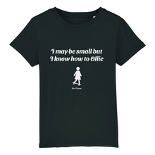 "Laden Sie das Bild in den Galerie-Viewer, ""I may be small"" W Girl T-Shirt 100% Organic Cotton - Sweet Banana Riders"
