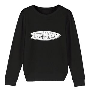 """Someday, I'm gonna be"" W Boy Sweatshirt Organic Cotton & Recycled Polyester - Sweet Banana Riders"