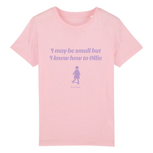 "Laden Sie das Bild in den Galerie-Viewer, ""I may be small"" Girl T-Shirt 100% Organic Cotton - Sweet Banana Riders"