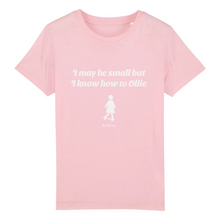 "Charger l'image dans la galerie, ""I may be small"" W Girl T-Shirt 100% Organic Cotton - Sweet Banana Riders"
