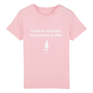 """I may be small"" W Girl T-Shirt 100% Organic Cotton - Sweet Banana Riders"