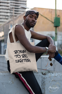 """Born to be Sk8ter"" Tote Bag in recycled Cotton and Polyester (GOTS label)"