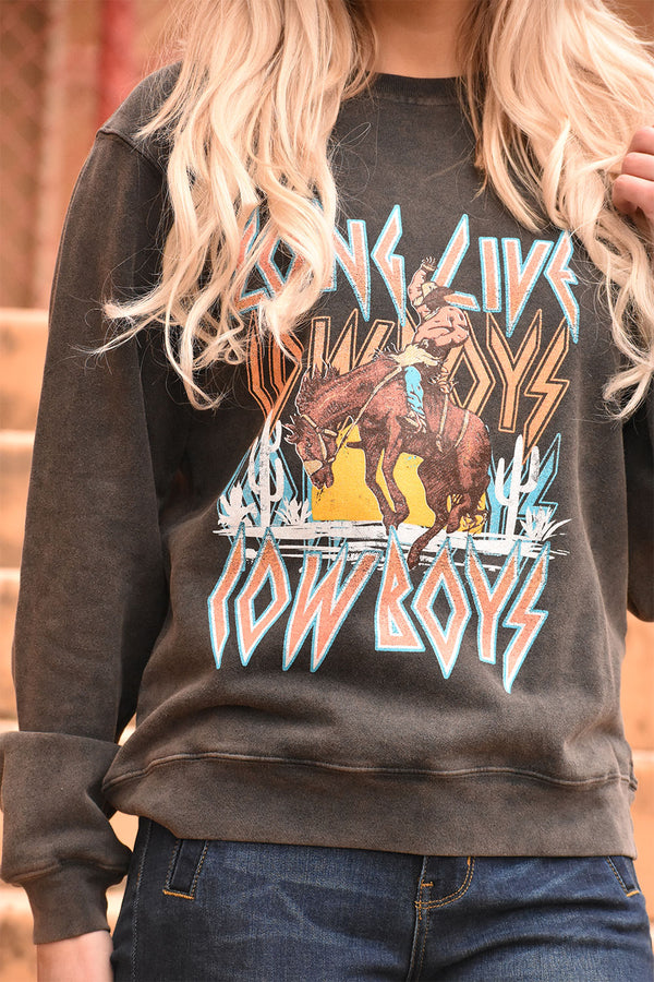 The Long Live Cowboys Sweatshirt
