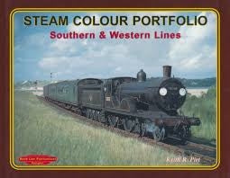 Steam Colour Portfolio Southern & Western Lines - Chester Model Centre