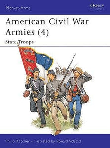 American Civil War Armies 4: State Troops - ChesterModelCentre