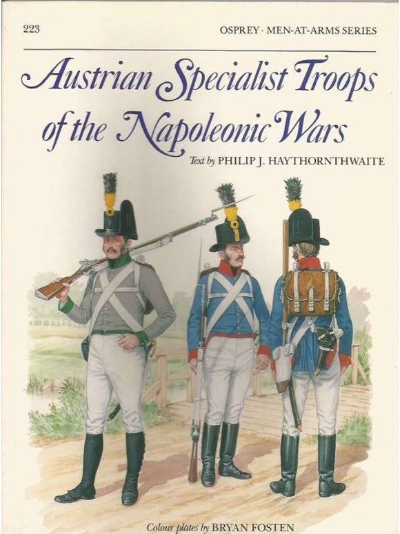 Austrian Specialist Troops of the Napoleonic Wars - ChesterModelCentre