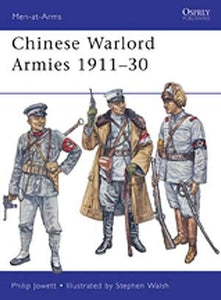 Chinese Warlord Armies 1911-30 - Chester Model Centre