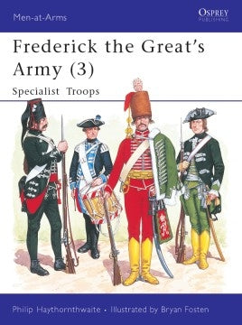 Frederick the Great's Army 3: Specialist Troops - Chester Model Centre
