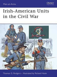 Irish-American Units in the Civil War - ChesterModelCentre