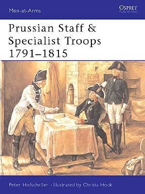Prussian Staff & Specialist Troops 1791-1815 - Chester Model Centre