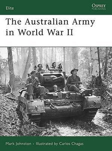 The Australian Army in World War II - Chester Model Centre