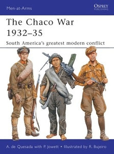 The Chaco War 1932-35 - Chester Model Centre