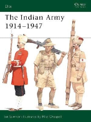 The Indian Army 1914-1947 - ChesterModelCentre