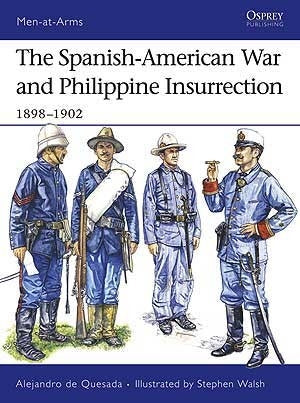 The Spanish-American War and Philippine Insurrection 1989-1902 - Chester Model Centre