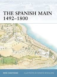 The Spanish Main 1492-1800 - ChesterModelCentre