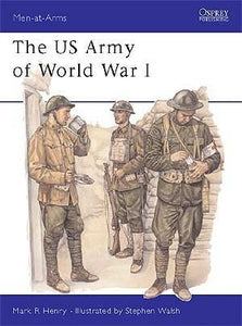 The US Army of World War I - ChesterModelCentre