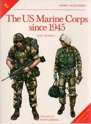 The US Marine Corps Since 1945 - Chester Model Centre