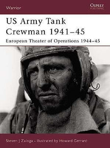 US Army Tank Crewman 1941-45 European Theater of Operations 1944-45 - Chester Model Centre