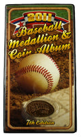 Baseball 2011 Medallion and Coin Album with Bonus Coin