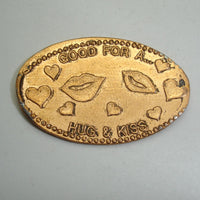 Pressed Penny: Good For a Hug and Kiss - Lips and Hearts
