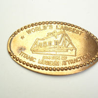 Pressed Penny: World's Largest Titanic Museum Attraction - Branson, MO