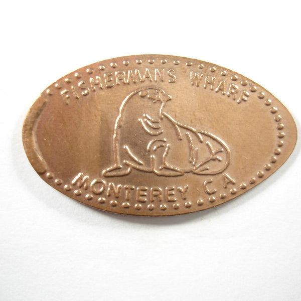 Pressed Penny: Fisherman's Wharf - Monterey, CA - Sea Lion