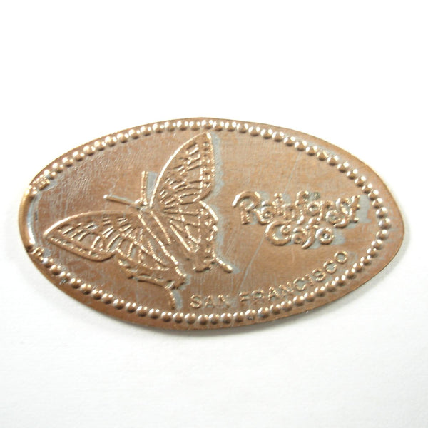 Pressed Penny: Rainforest Cafe San Francisco -Butterfly
