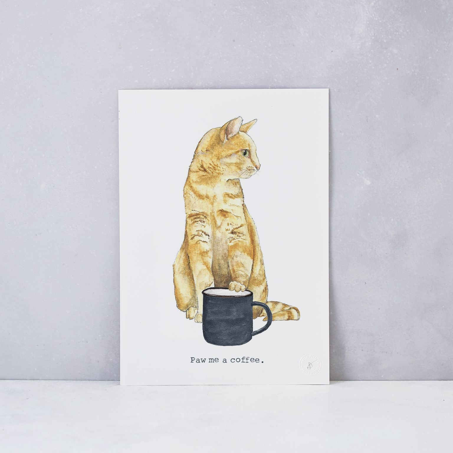 Paw Me a Coffee Print - Unframed
