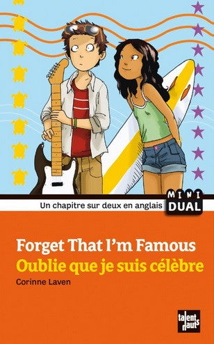 Forget that I am Famous |French & English