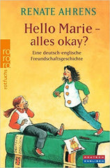 Hello Marie - Alles Okay? - German and English